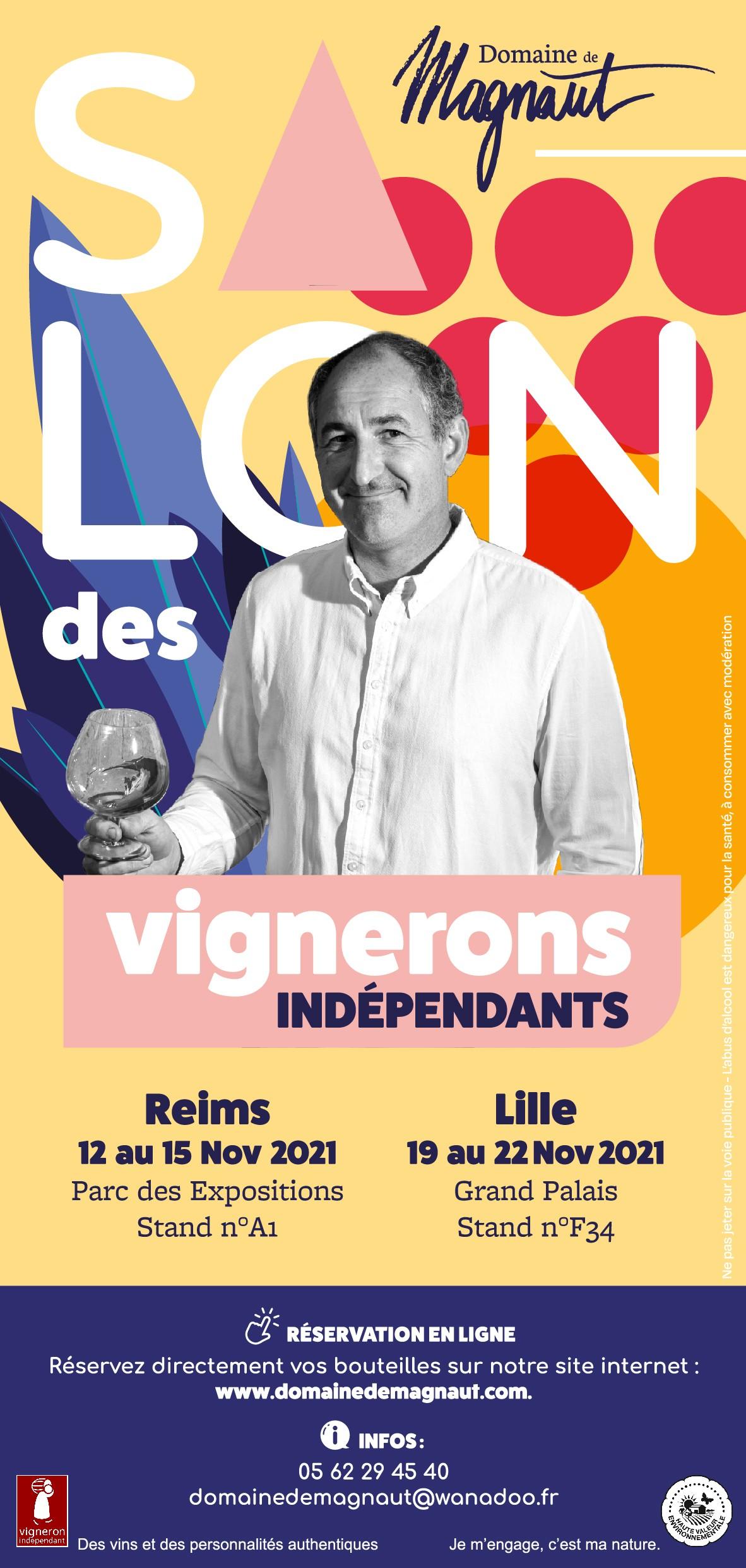 Salon des Vignerons Indépendants REIMS et LILLE 2021